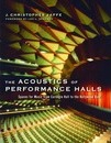 The Acoustics of Performance Halls