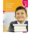 S/NVQ Level 2 Teaching Assistant's Handbook,