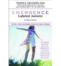 Emergence: Labelled Autistic