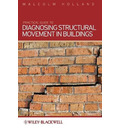 Practical Guide to Diagnosing Structural Movement in Buildings