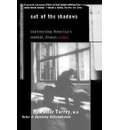 Out of the Shadows - E. Fuller Torrey