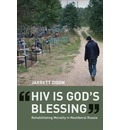 """HIV is God's Blessing"""