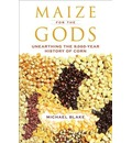 Maize for the Gods