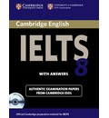 IELTS Practice Tests: Cambridge IELTS 8 Self-study Pack (Student's Book with Answers and Audio CDs (2)): Official Examination Papers from University of Cambridge ESOL Examinations