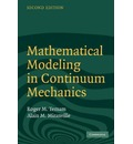 Mathematical Modeling in Continuum Mechanics