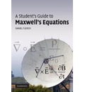 Student's Guides: A Student's Guide to Maxwell's Equations