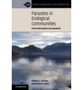 Ecology, Biodiversity and Conservation: Parasites in Ecological Communities: From Interactions to Ecosystems
