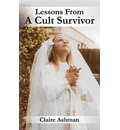 Lessons from a Cult Survivor