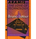 Aramis, or the Love of Technology