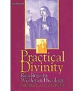 Practical Divinity: Readings in Wesleyan Theology v. 2