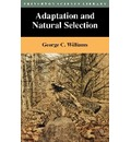 Adaptation and Natural Selection - George Christopher Williams