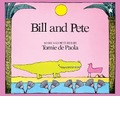 Bill and Pete - Tomie De Paola