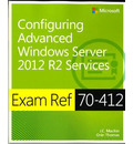 Configuring Advanced Windows Server (R) 2012 R2 Services