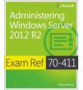 Administering Windows Server (R) 2012 R2
