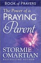 The Power of a Praying Parent Book of Prayers