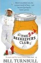 The Bad Beekeepers Club