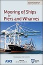 Mooring of Ships to Piers and Wharves
