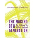 The Making of a Generation