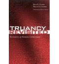 Truancy Revisited