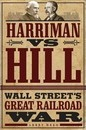 Harriman vs. Hill