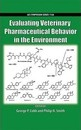 Evaluating Veterinary Pharmaceutical Behavior in the Environment