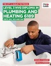 The City & Guilds Textbook: Level 3 NVQ Diploma in Plumbing and Heating 6189 Units 302-303 and 344