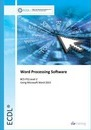 ECDL Word Processing Software Using Word 2013 (BCS ITQ Level 2)