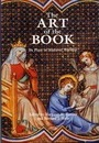 The Art of the Book - Bernard J. Muir