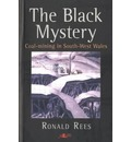 Black Mystery, The - Coal-Mining in South-West Wales