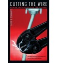 Cutting the Wire