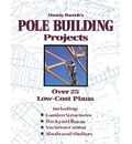 Monte Burch's Pole Building Projects