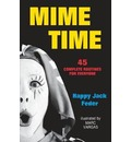 Mime Time