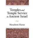 Temples and Temple-Service in Ancient Israel