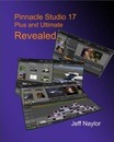 Pinnacle Studio 17 Plus and Ultimate Revealed