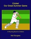 Cricket Our Great Summer Game