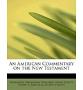 An American Commentary on the New Testament