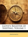 Lloyd's Register of Shipping, Volume 1 - Anonymous