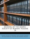 Journal of the Asiatic Society of Bombay, Volume 18 - Society Of Bombay Asiatic Society of Bombay