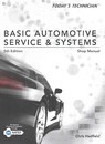 Shop Manual for Hadfield's Today's Technician: Basic Automotive Service and Systems, 5th