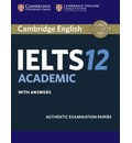 IELTS Practice Tests: Cambridge IELTS 12 Academic Student's Book with Answers: Authentic Examination Papers