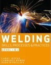 Welding Skills, Processes and Practices