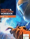 Welding and Fabrication Workbook