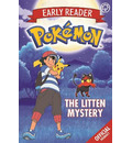 The Official Pokemon Early Reader: The Litten Mystery