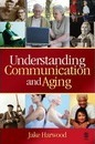Understanding Communication and Aging