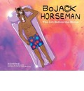 BoJack Horseman: The Art Before the Horse