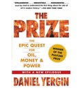 """""""The Prize: The Epic Quest for Oil, Money and Power """""""