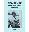 Sea Sense - A Handbook on Sea Rangering - Anon