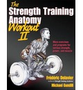 The Strength Training Anatomy Workout: v. 2