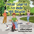 Peter Learns to Ride His Bicycle - Oliver Carbonell