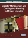 Handbook of Research on Disaster Management and Contingency Planning in Modern Libraries